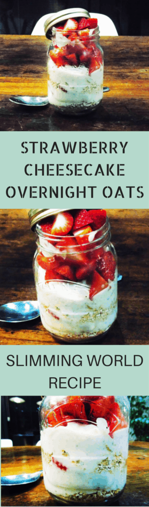 Strawberry - Cheesecake - Overnight - Oats - Slimming - World - Syn - Free - Healthy Extra B